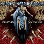 MURDER IN RUE MORGUE Death's Divide album cover