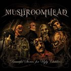 MUSHROOMHEAD Beautiful Stories For Ugly Children album cover