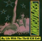 MY LIFE WITH THE THRILL KILL KULT Sexplosion! album cover