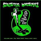MY LIFE WITH THE THRILL KILL KULT Sinister Whisperz: Wax Trax Years (1987-1991) album cover
