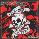 MY OWN VICTIM Deadly album cover
