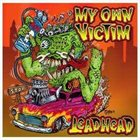 MY OWN VICTIM Lead Head album cover