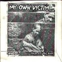 MY OWN VICTIM Songs For The Hurt album cover