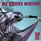 MY SISTER'S MACHINE Diva album cover