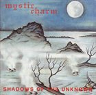 MYSTIC CHARM Shadows of the Unknown album cover