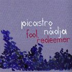 NADJA Fool, Redeemer (with Picastro) album cover