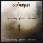 NAHRAYAN Searching Perfect Dreams album cover