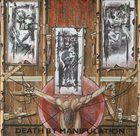 NAPALM DEATH Death by Manipulation album cover