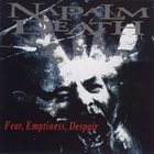 NAPALM DEATH Fear, Emptiness, Despair album cover