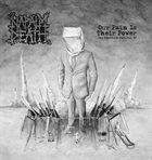 NAPALM DEATH Our Pain Is Their Power album cover