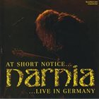 NARNIA At Short Notice... Live in Germany album cover