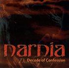 NARNIA Decade of Confession album cover