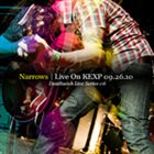 NARROWS Live On KEXP 09.26.10 album cover