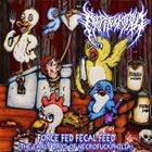 NECROFUCKPHILIA Force Fed Fecal Feed (The Early Days of Necrofuckphilia) album cover