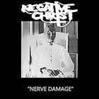 NEGATIVE CHRIST Nerve Damage album cover