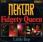 NEKTAR FIDGETY QUEEN / LITTLE BOY album cover