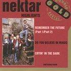 NEKTAR HIGHLIGHTS - THE BEST OF NEKTAR album cover