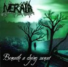 NERAIA Beneath a dying sunset album cover