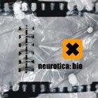NEUROTICA Bio album cover