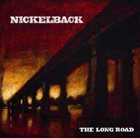 NICKELBACK The Long Road album cover