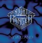 NIGHT RANGER Neverland album cover