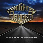 NIGHT RANGER Somewhere In California album cover