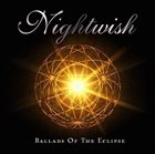 NIGHTWISH Ballads of the Eclipse album cover