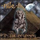 NILE In the Beginning album cover