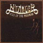NITZINGER Kiss Of The Mudman album cover