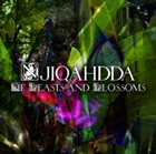 NJIQAHDDA Of Beasts and Blossoms album cover