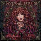 NOCTURNAL BLOODLUST Desperate album cover