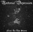 NOCTURNAL DEPRESSION Near to the Stars album cover