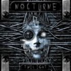 NOCTURNE (TX) Twilight album cover