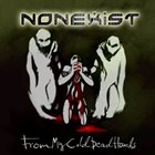 NONEXIST From My Cold Dead Hands album cover