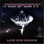 NONPOINT Live and Kicking album cover