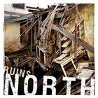 NORTH Ruins album cover