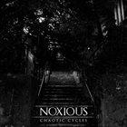 NOXIOUS (VA) Chaotic Cycles album cover