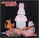 NUCLEAR RABBIT Intestinal Fortitude album cover