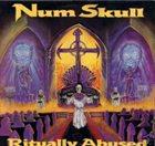 NUM SKULL Ritually Abused album cover