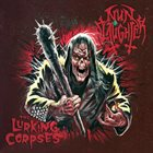 NUNSLAUGHTER Nunslaugher / The Lurking Corpses album cover