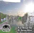 OAKS OF BETHEL From Midnight Sun to Burning Wheel album cover