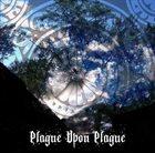 OAKS OF BETHEL Plague upon Plague album cover