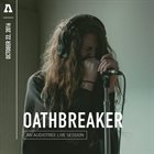 OATHBREAKER An Audiotree Live Session album cover