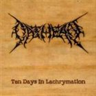 OATHEAN Ten Days in Lachrymation album cover