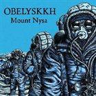 OBELYSKKH Mount Nysa album cover
