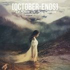 OCTOBER ENDS To Whom It May Concern album cover