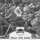 ODIN'S LAW Never Fade Away album cover