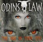 ODIN'S LAW The Fire in Your Eyes album cover