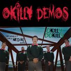 OKILLY DOKILLY Okilly Demos album cover