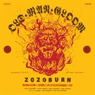 OLD MAN GLOOM Zozoburn: Old Man Gloom + Zozobra Live At Fiesta Roadburn album cover